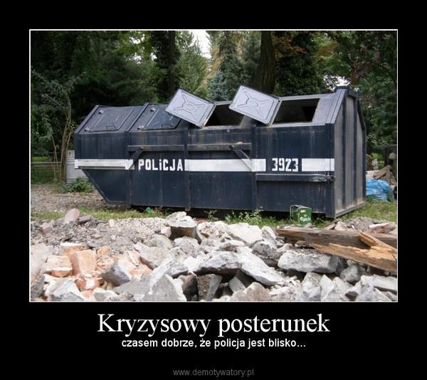 Kryzysowy posterunek – czasem dobrze, że policja jest blisko...
