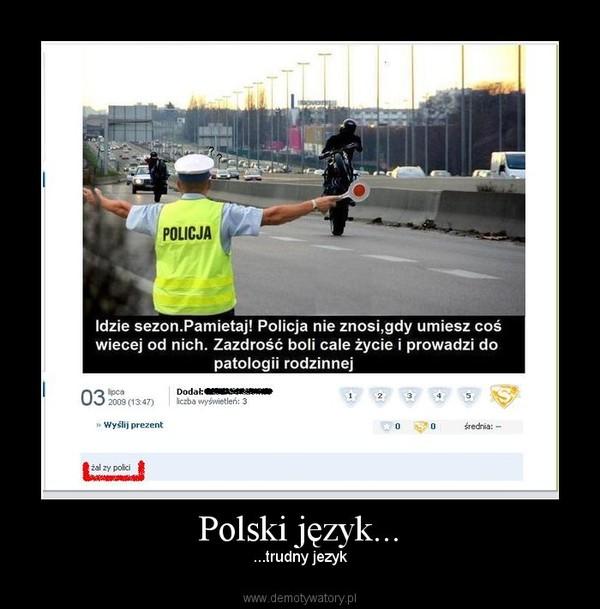 Polski język... – ...trudny jezyk