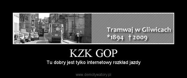 KZK GOP – Tu dobry jest tylko internetowy rozkład jazdy