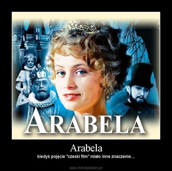 """Arabela – kiedyś pojęcie """"czeski film"""" miało inne znaczenie..."""