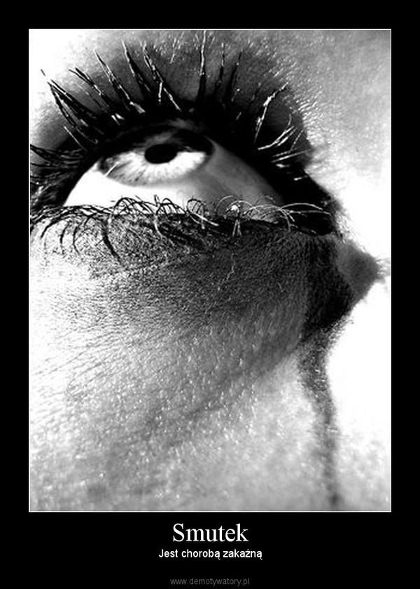Smutek – Jest chorobą zakaźną