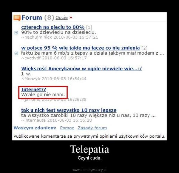 Telepatia – Czyni cuda.