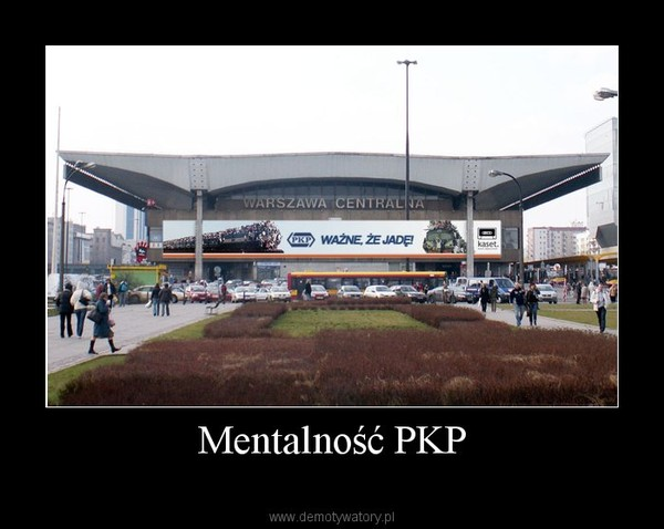 Mentalność PKP –