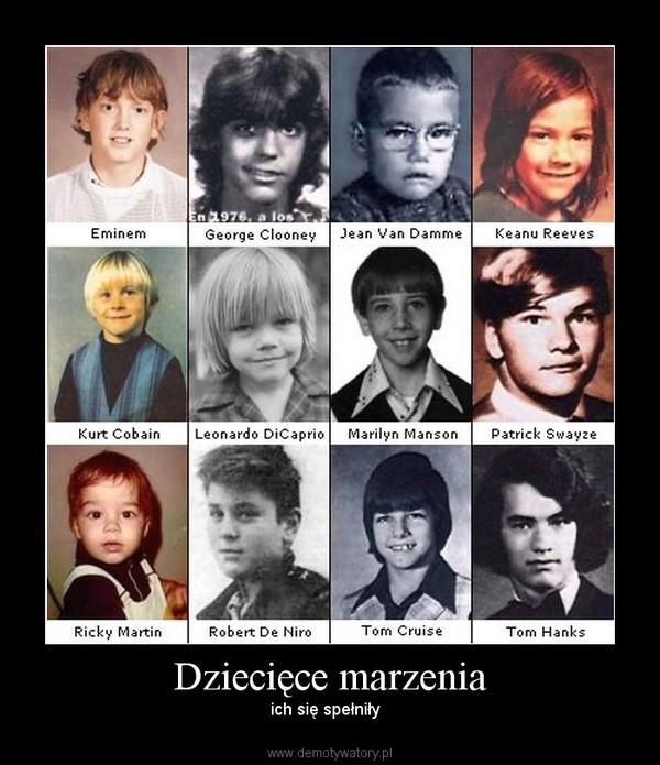 Dziecięce marzenia – ich się spełniły