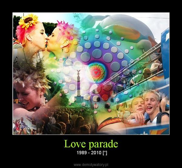 Love parade –  1989 - 2010 [*]