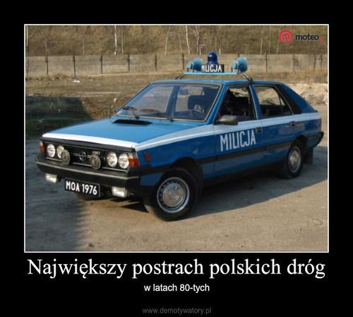 Największy postrach polskich dróg