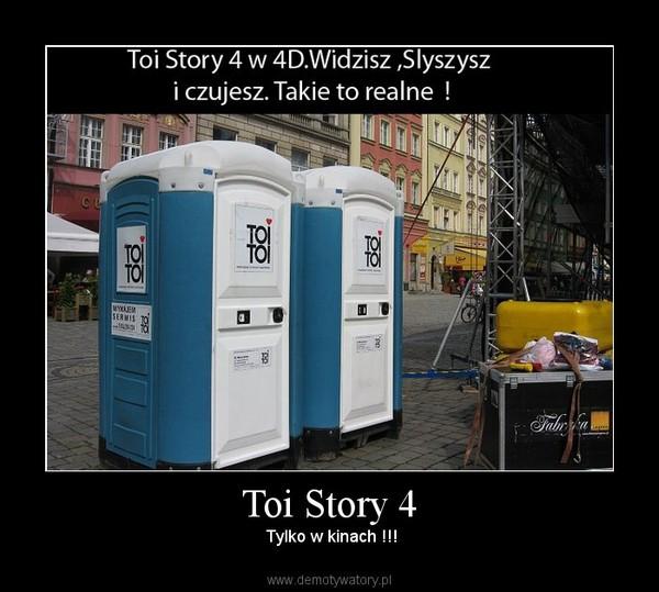 Toi Story 4 –  Tylko w kinach !!!