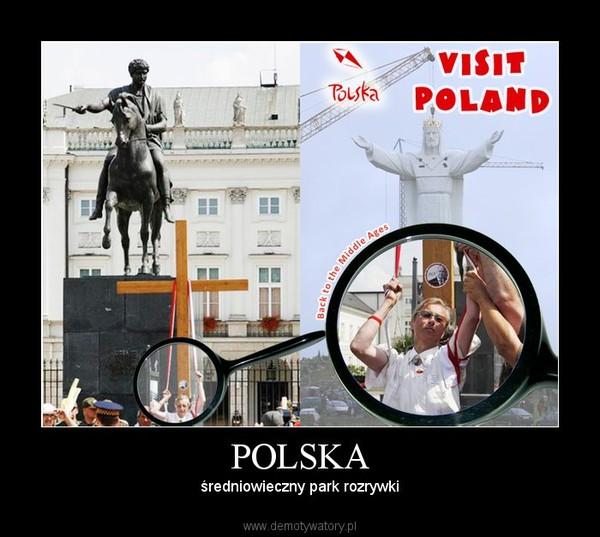 POLSKA – średniowieczny park rozrywki