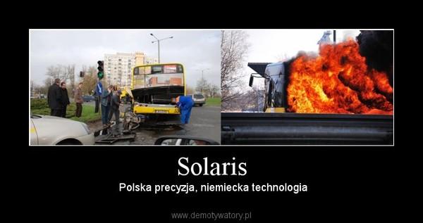 Solaris – Polska precyzja, niemiecka technologia