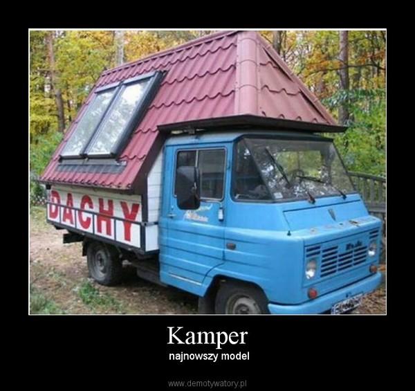 Kamper – najnowszy model