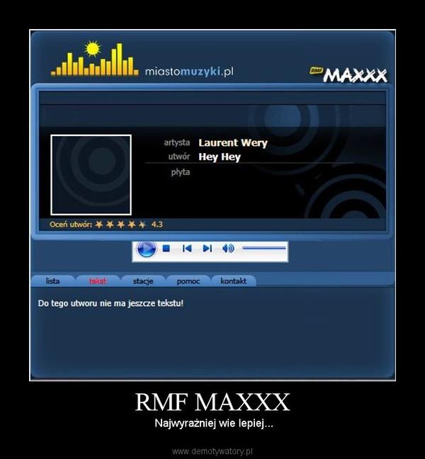 RMF MAXXX – Najwyraźniej wie lepiej...