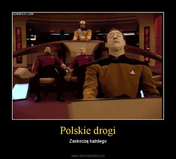 Polskie drogi – Zaskoczą każdego