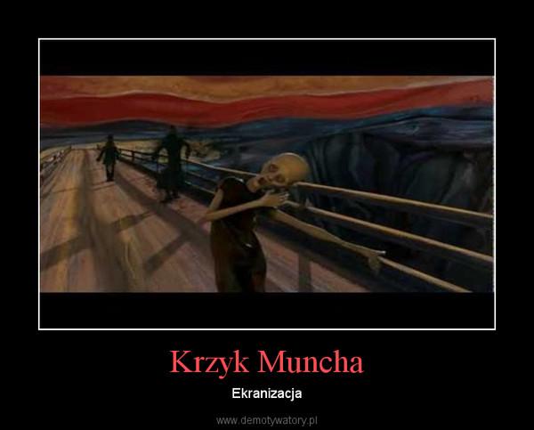 Krzyk Muncha – Ekranizacja