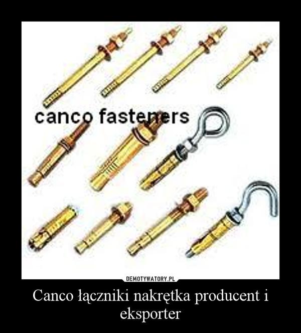 Canco łączniki nakrętka producent i eksporter –