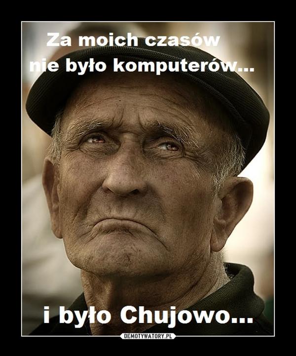 dziadek. –