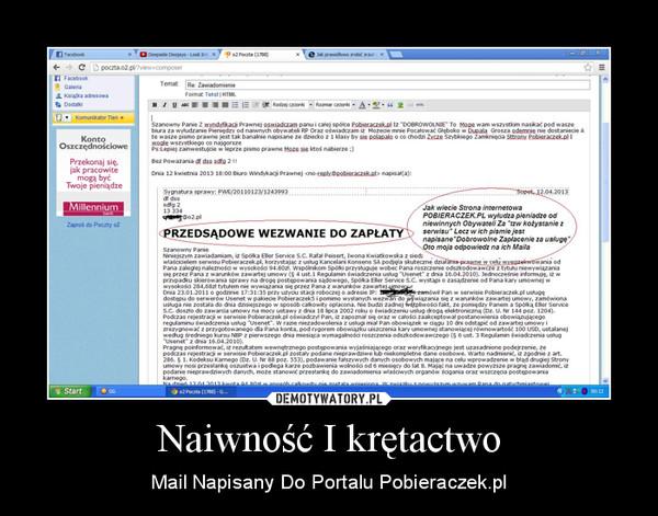 Naiwność I krętactwo – Mail Napisany Do Portalu Pobieraczek.pl