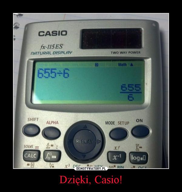 Dzięki, Casio! –