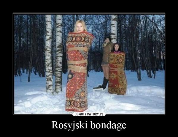 Rosyjski bondage –