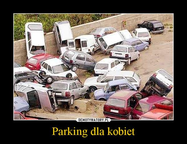 Parking dla kobiet –