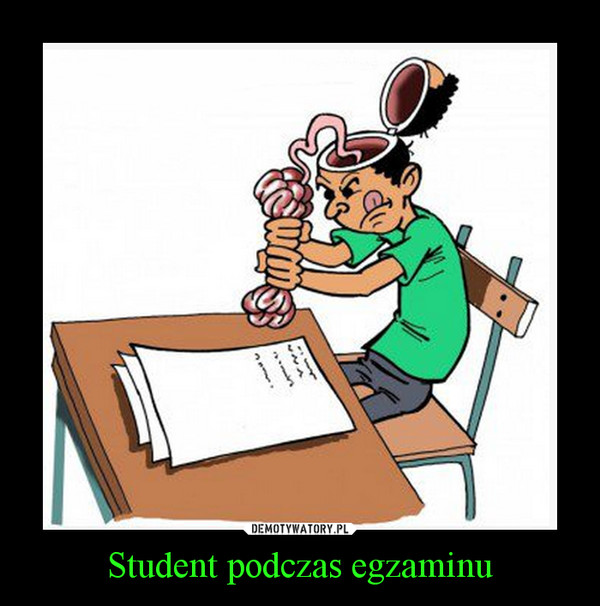 Student podczas egzaminu –
