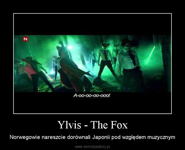Ylvis - The Fox – Norwegowie nareszcie dorównali Japonii pod względem muzycznym