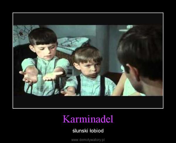 Karminadel – ślunski łobiod