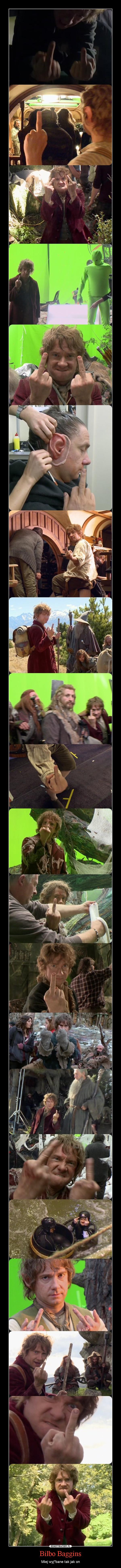 Bilbo Baggins – Miej wyj*bane tak jak on