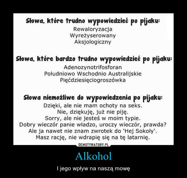 Alkohol – I jego wpływ na naszą mowę