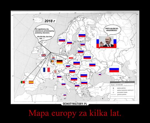 Mapa europy za kilka lat.