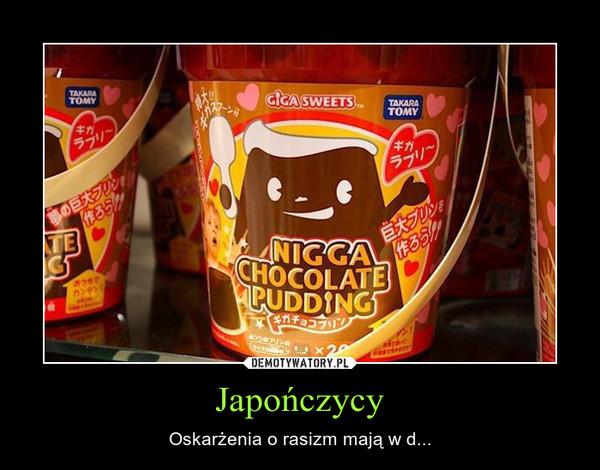 Japończycy – Oskarżenia o rasizm mają w d...