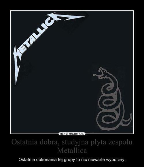 Ostatnia dobra, studyjna płyta zespołu Metallica