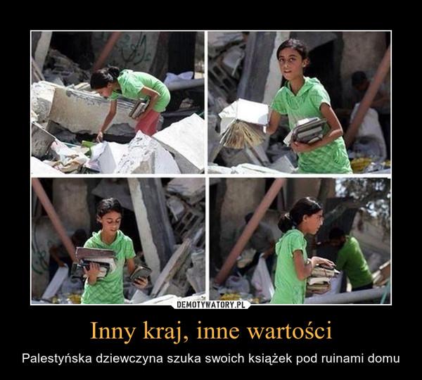 Inny kraj, inne wartości – Palestyńska dziewczyna szuka swoich książek pod ruinami domu