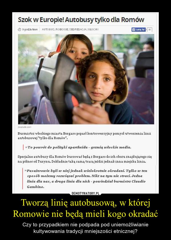 Tworzą linię autobusową, w której Romowie nie będą mieli kogo okradać – Czy to przypadkiem nie podpada pod uniemożliwianie kultywowania tradycji mniejszości etnicznej?