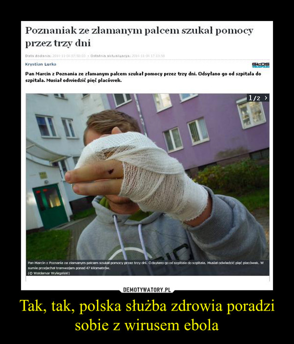 Tak, tak, polska służba zdrowia poradzi sobie z wirusem ebola –