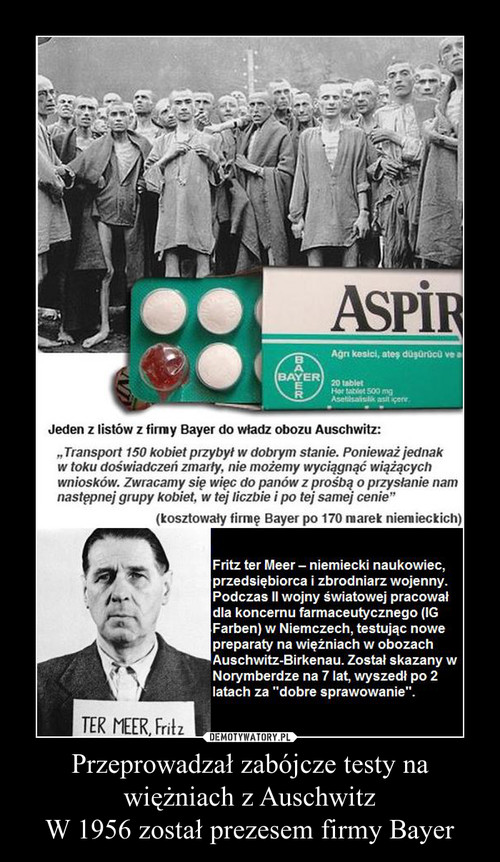 Przeprowadzał zabójcze testy na więżniach z Auschwitz W 1956 został prezesem firmy Bayer