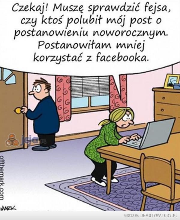 W tym roku postanowiłem korzystać mniej z facebooka –