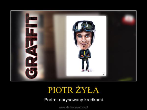 PIOTR ŻYŁA – Portret narysowany kredkami