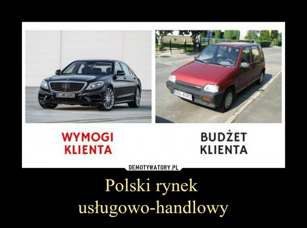Polski rynek usługowo-handlowy –