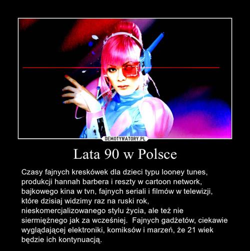 Lata 90 w Polsce