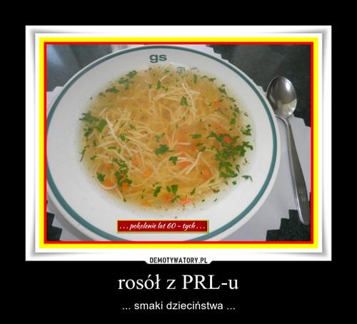 rosół z PRL-u