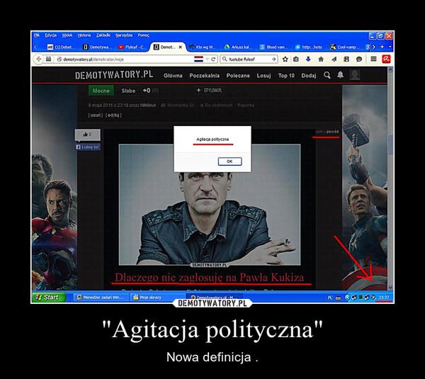 """""""Agitacja polityczna"""" – Nowa definicja ."""
