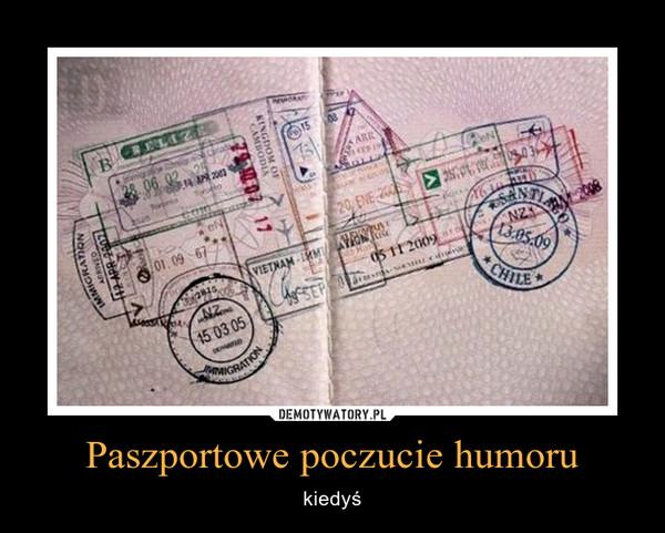 Paszportowe poczucie humoru – kiedyś