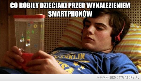 ...i nie wiedziały co to zasięg i stan baterii –  Co robiły dzieciaki przed wynalezieniem smartfonów