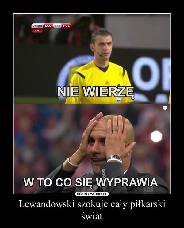 Lewandowski szokuje cały piłkarski świat –