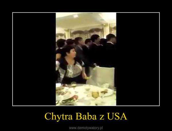 Chytra Baba z USA –