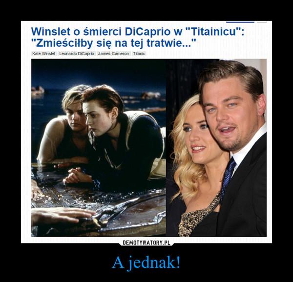 """A jednak! –  Winslet o śmierci DiCaprio w """"Titainicu""""Zmieściłby się na tej tratwie..."""""""