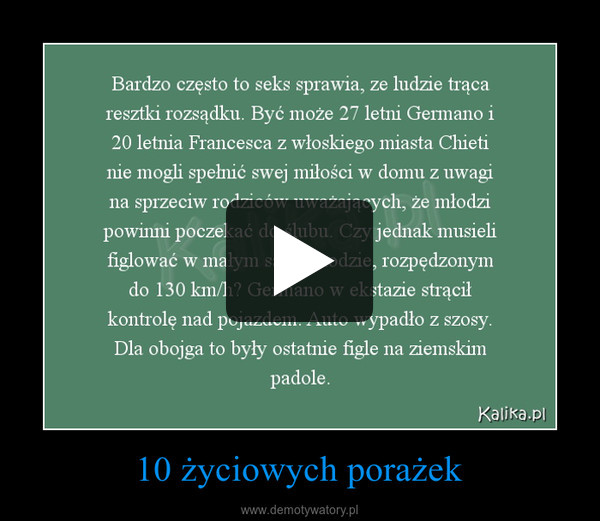 10 życiowych porażek –