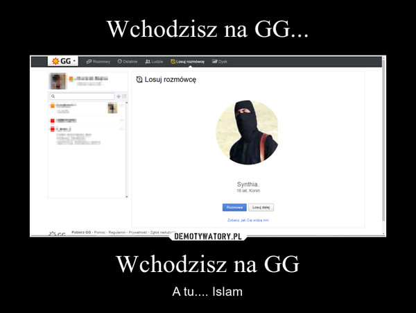 Wchodzisz na GG – A tu.... Islam