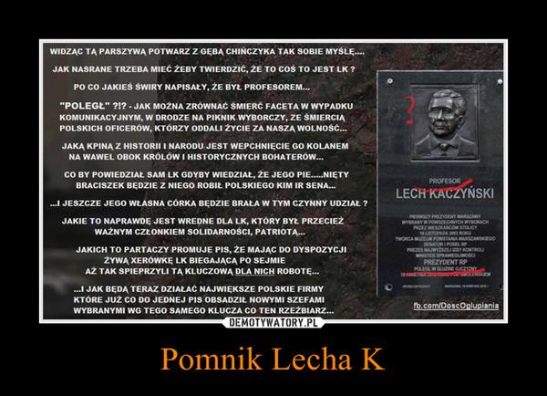 Pomnik Lecha K –