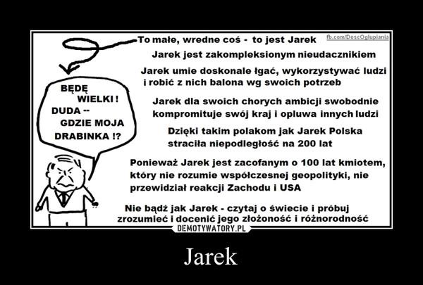 Jarek –